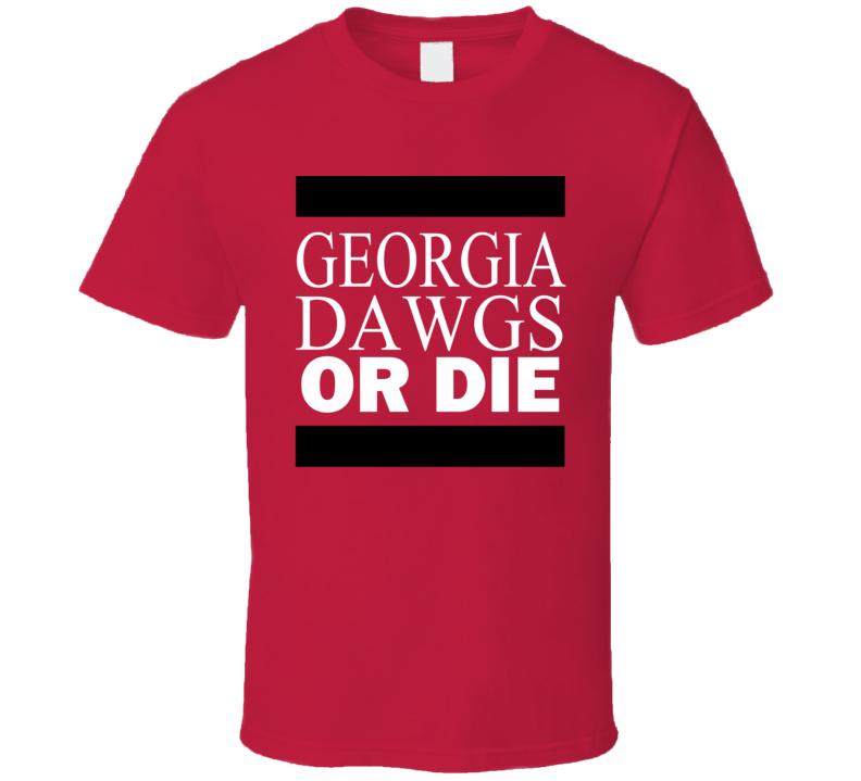 Georgia Dawgs Or Die Tshirt Bulldogs University Do More Football T Shirt