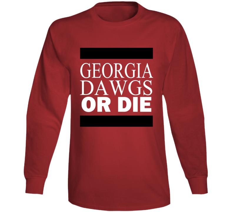 Georgia Dawgs Or Die Tshirt Bulldogs University Do More Football Long Sleeve