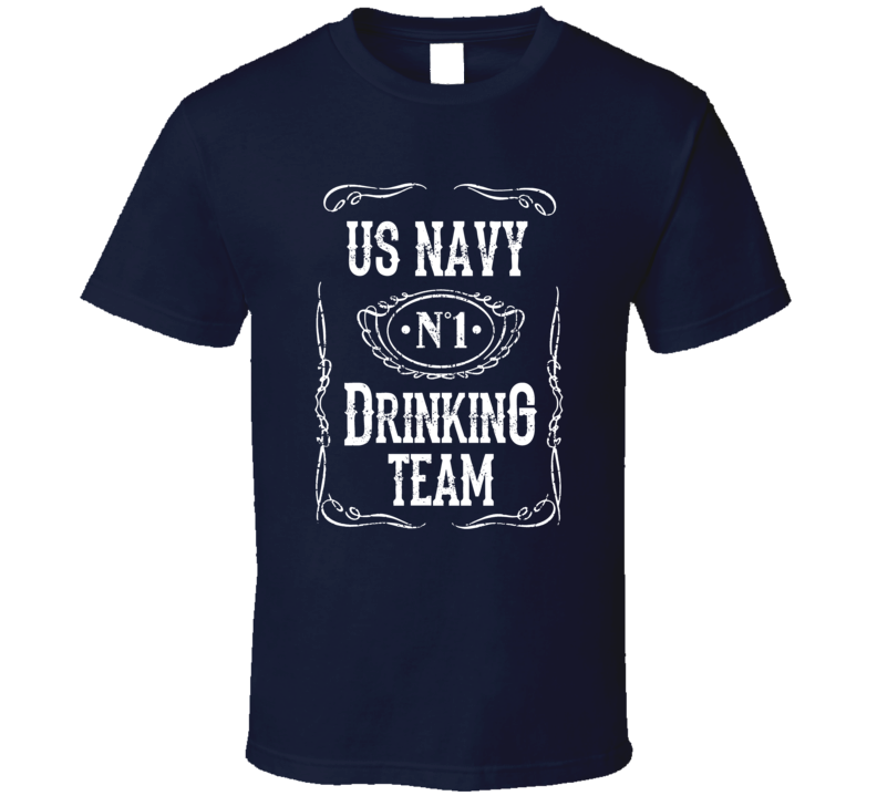 Us Navy Drinking Team Funny Military  Beer Booze T Shirt