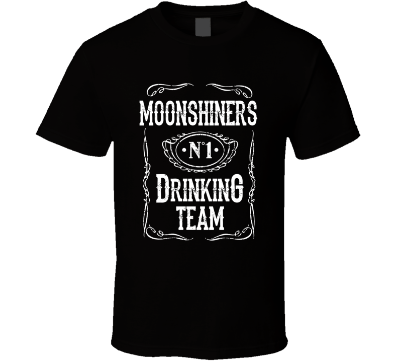 Moonshiners Drinking Team Funny Parody T Shirt