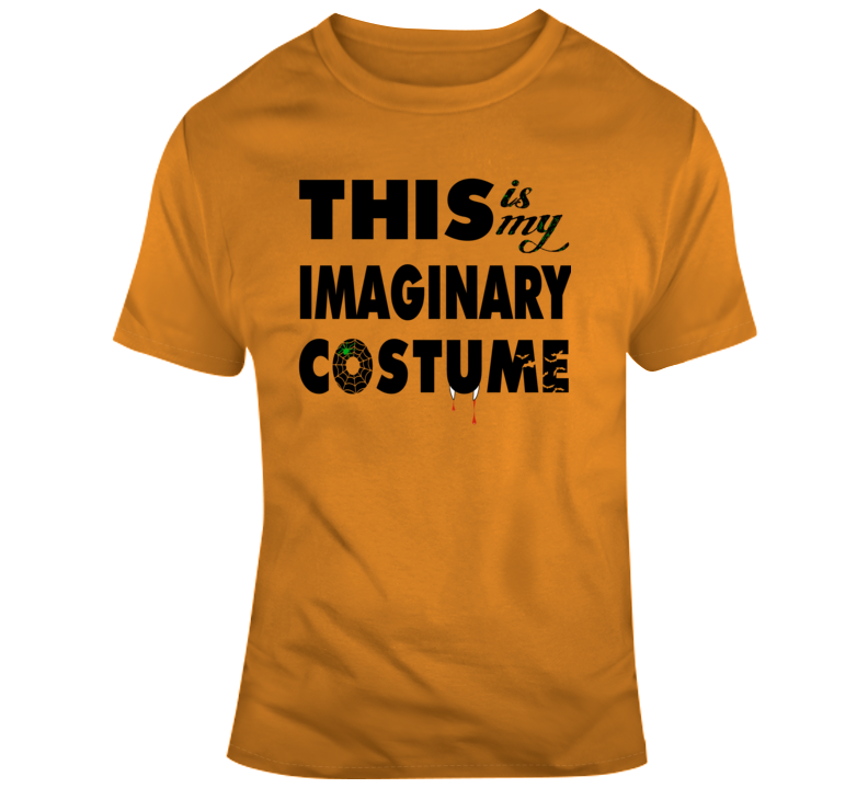 This Is My Imaginary Costume Shirt Funny Halloween T Shirt