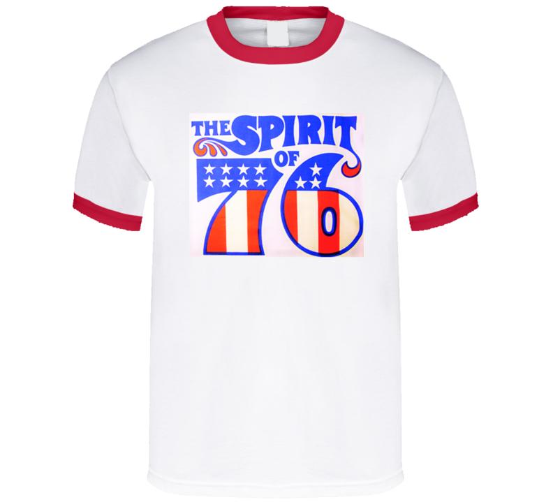 The Spirit Of 76 Retro Vintage Shirt 1976 Bicentennial T Shirt