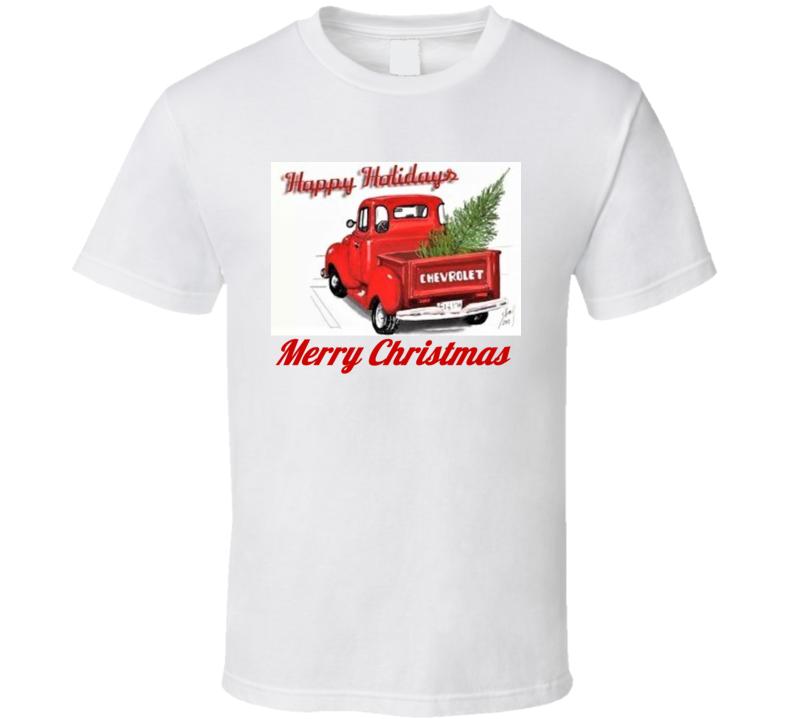 Merry Christmas Happy Holidays 53 Chevrolet Truck Tree Gist Santa Claus T Shirt