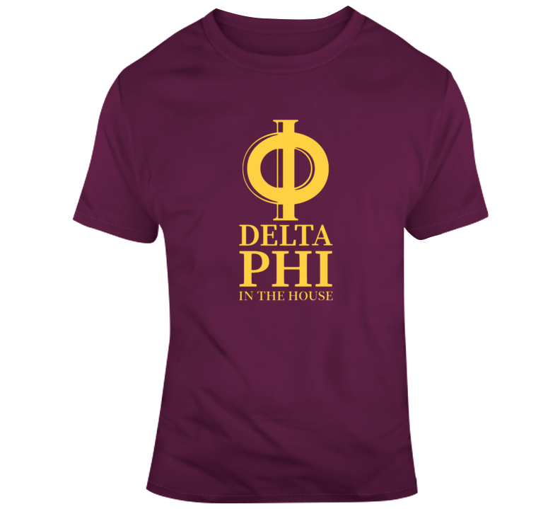 Delta Phi In The House Fraternity Shirt Greek Gift Brother Rush T Shirt