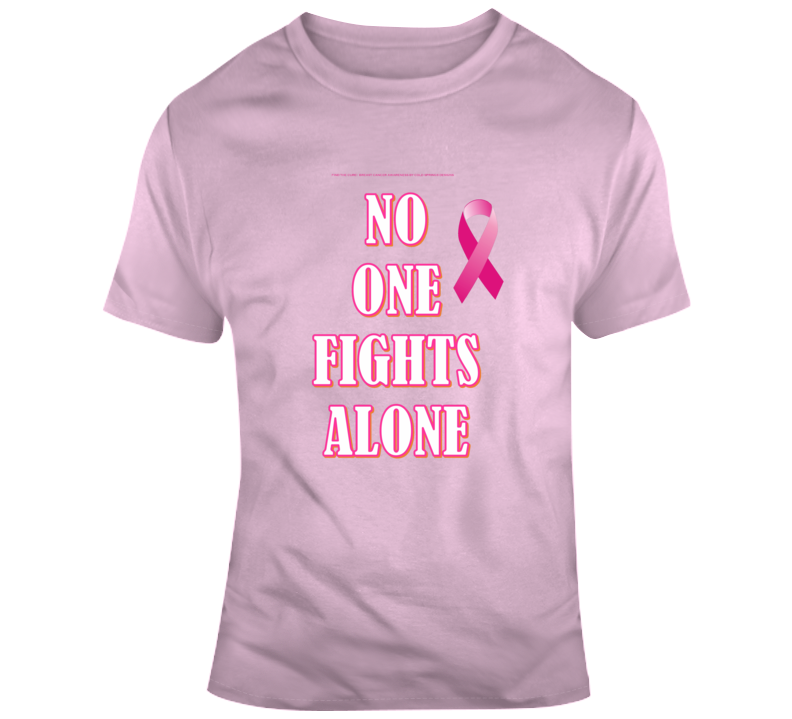 No One Fights Alone Breast Cancer Warrior Sisters Tatas Awareness Wear Pink T Shirt
