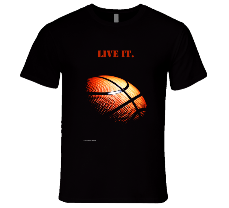 Live It.  Basketball Life Premium Quality Rebound Shoot Dribble Triple Threat Gift Player T Shirt