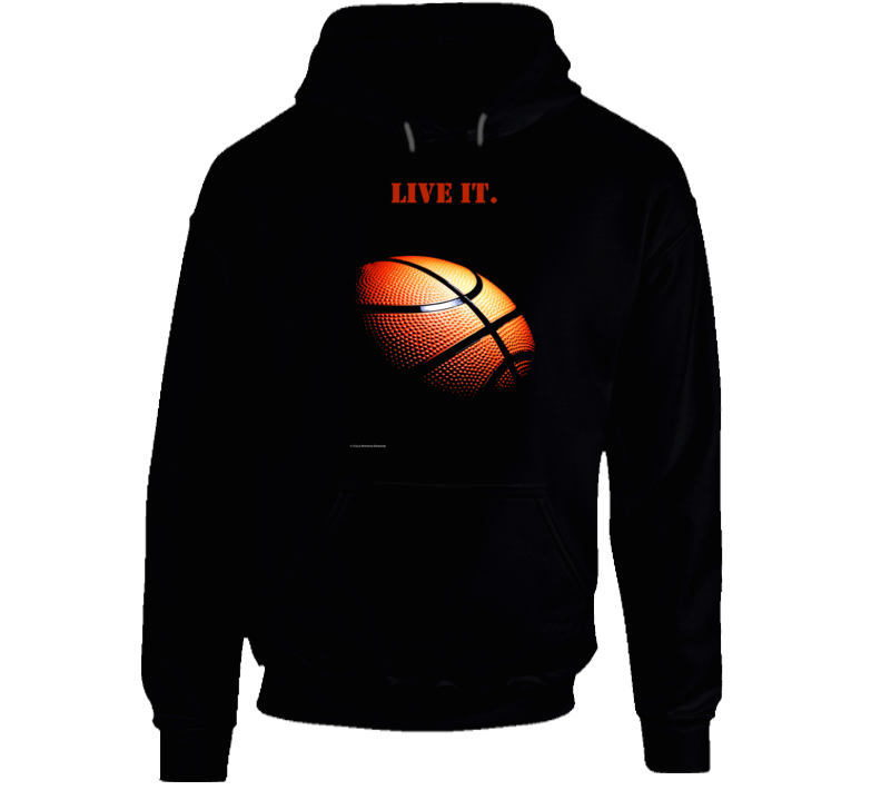 Live It.  Basketball Life Premium Quality Rebound Shoot Dribble Triple Threat Gift Player Hoodie