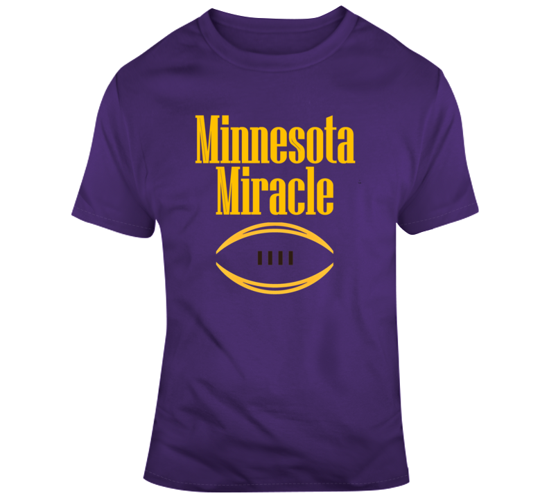 Minnesota Miracle Vikings Shirt Football Fan Funny T Shirt