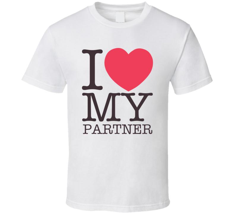 I Love My Partner Valentine's Day Gift T Shirt