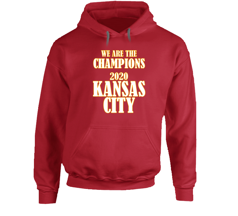 We Are The Champions 2020 Kansas City Gift Chiefs Bowl Football Tribute Hoodie