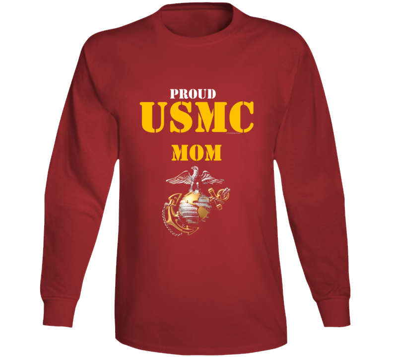 Proud Usmc Mom Marine Corps Military Family Veteran Gift Vet Father Mother Grunt Long Sleeve