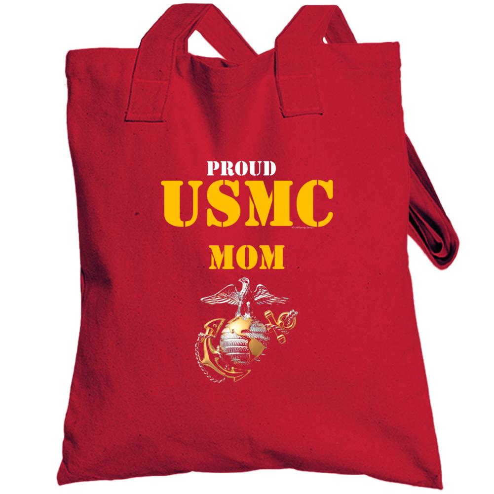 Proud Usmc Mom Marine Corps Military Family Veteran Gift Vet Father Mother Grunt Totebag