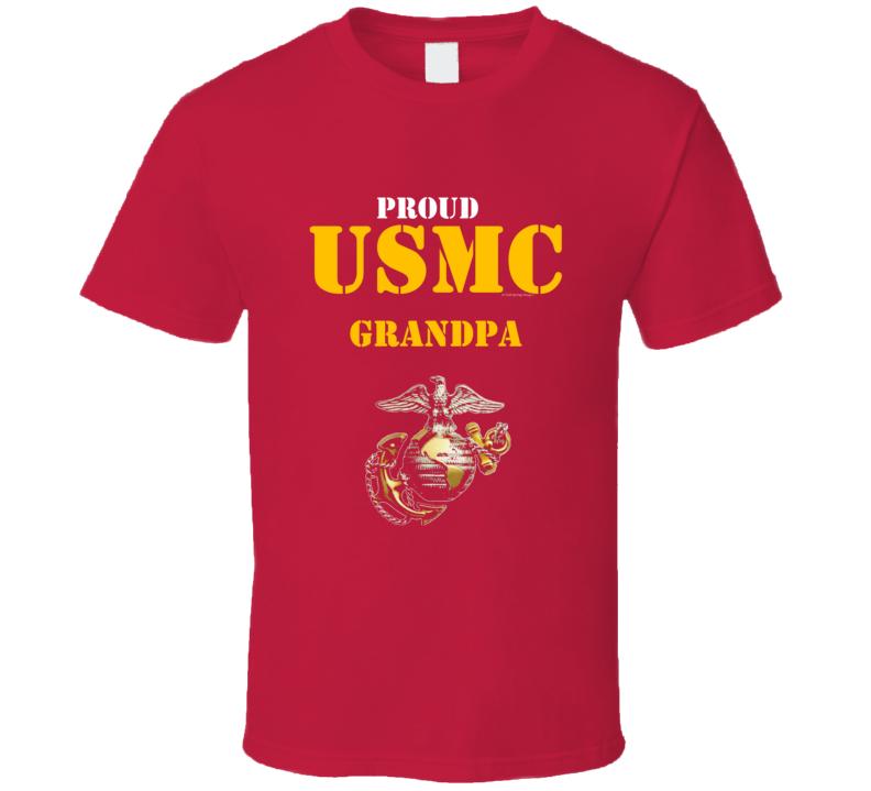 Proud Usmc Grandpa Marine Corps Military Family Veteran Gift Vet Father Mother Grunt T Shirt