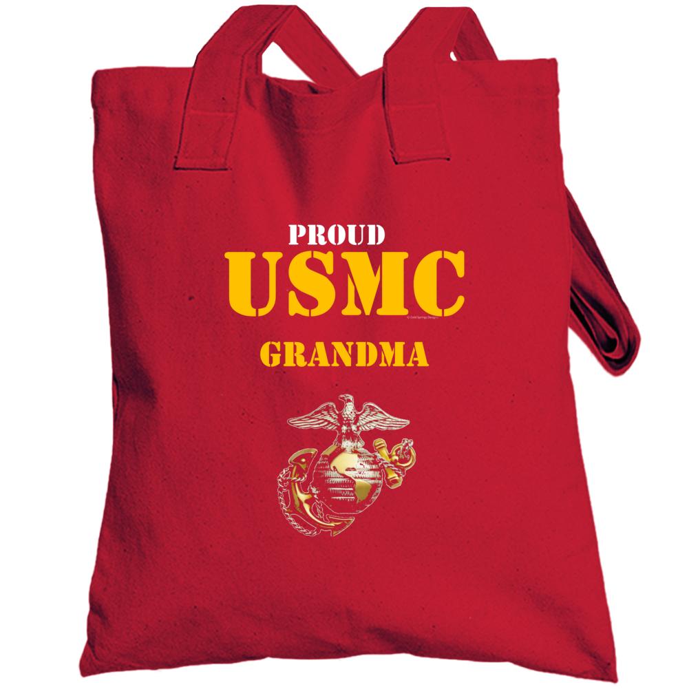 Proud Usmc Grandma Marine Corps Military Family Veteran Gift Vet Father Mother Grunt Totebag