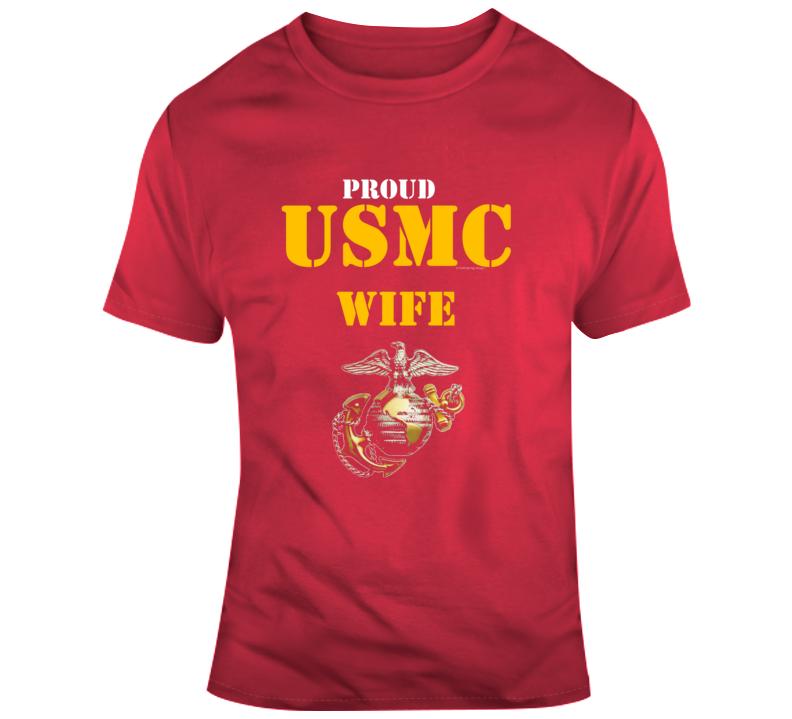 Proud Usmc Wife Marine Corp Family Semper Fi Military Gift Veteran Family T Shirt