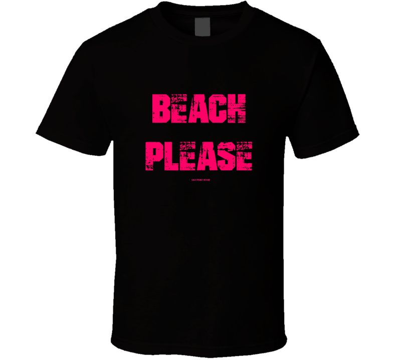 Beach Please Funny Summer Beach Toes In The Sand Florida California Hawaii Sun Vacation Gift T Shirt