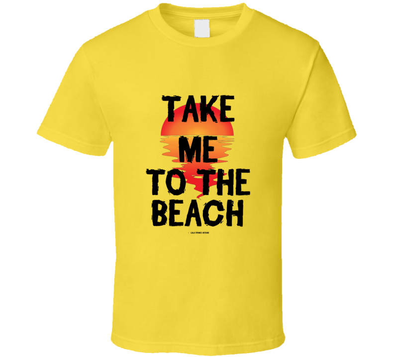Take Me To The Beach Sunset Summer Ocean Cover Up  T Shirt
