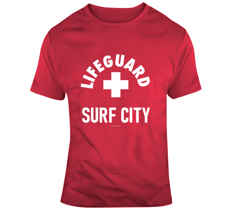 Lifeguard Surf City Beach Sun Sand Summer  Ocean Ca Fl Hi Gift T Shirt