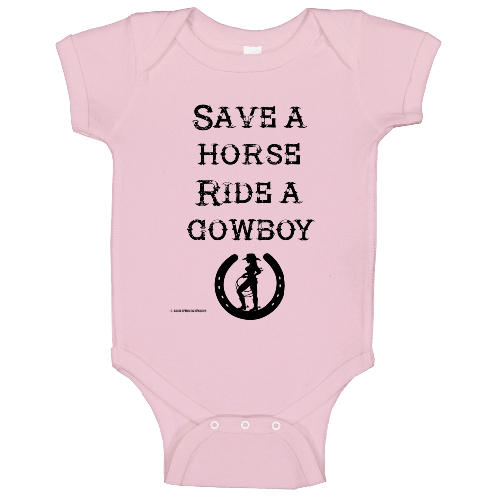 Save A Horse Ride A Cowboy Country Western Funny Horse  Gift Gowgirl Baby One Piece