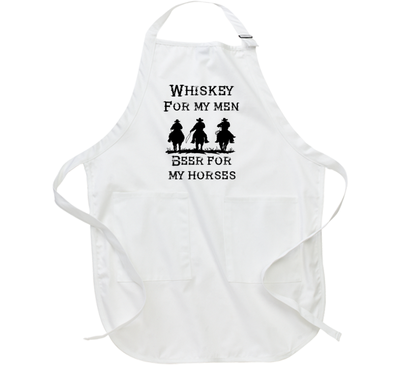 Whiskey For My Men Beer For My Horses Western Cowboy Funny Country Gift Apron