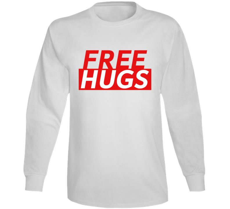 Free Hugs Funny Love Gift Long Sleeve