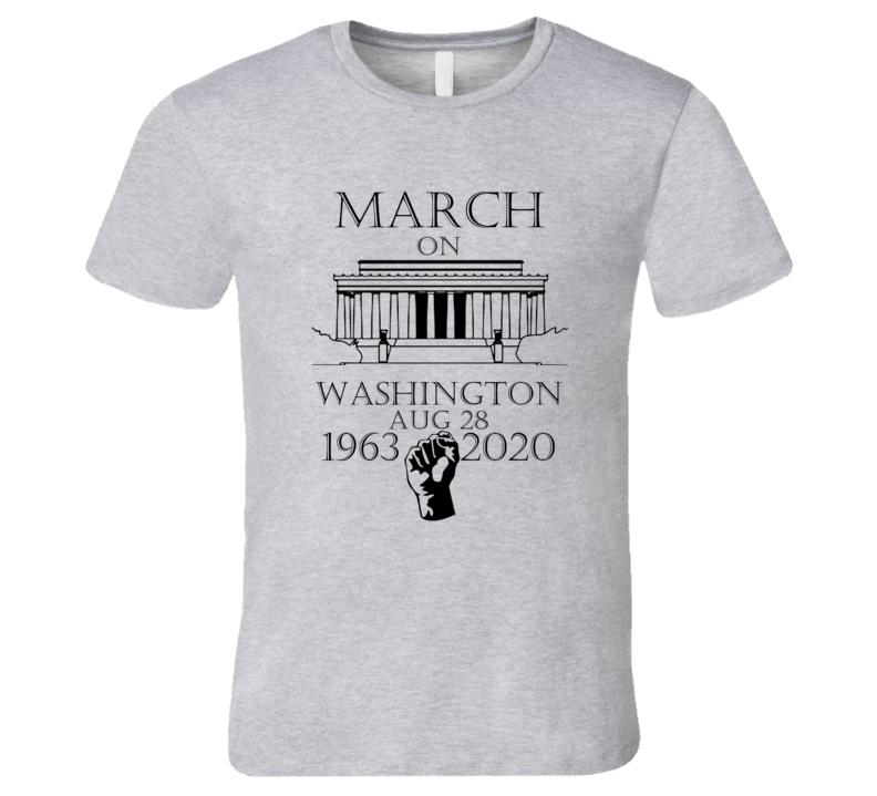 March On Washington 1963 2020 Civil Rights Black Lives Matter T Shirt