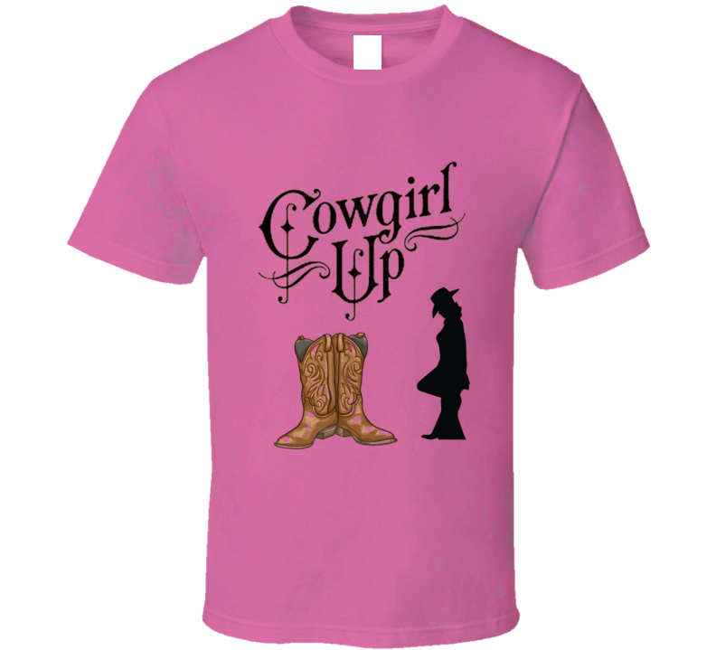 Cowgirl Up Pink Country Western Cowboy T Shirt
