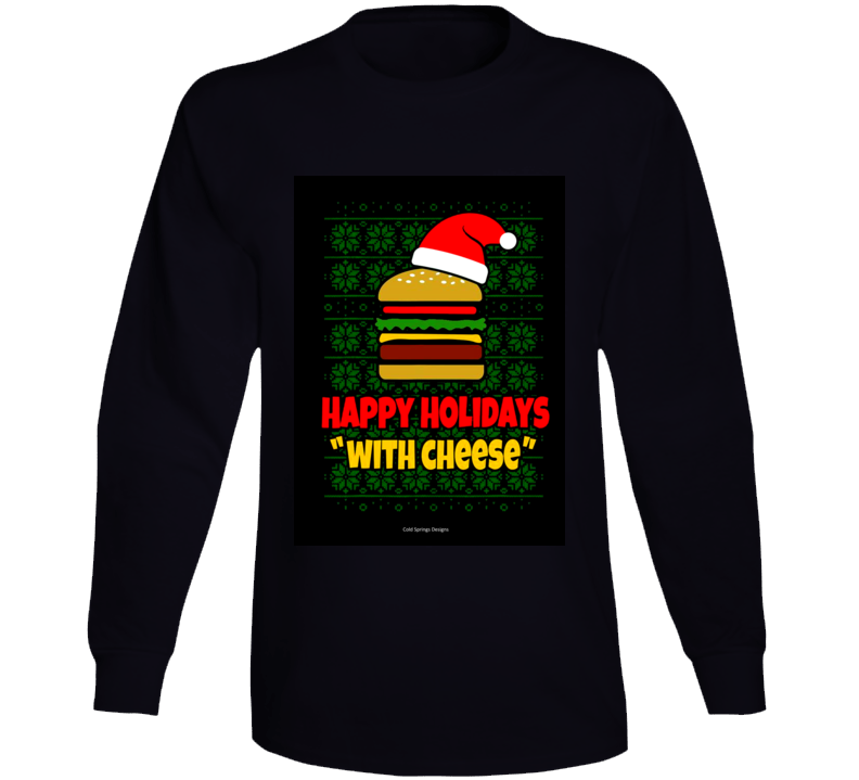 Happy Holidays With Cheese Samuel Jackson Capital One Pulp Fiction Funny Gift Long Sleeve T Shirt
