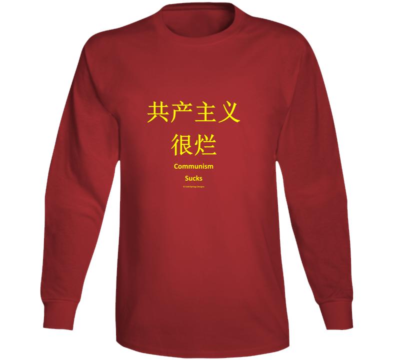 Communism Sucks Chinese Language Premium Freedom Gift Long Sleeve T Shirt