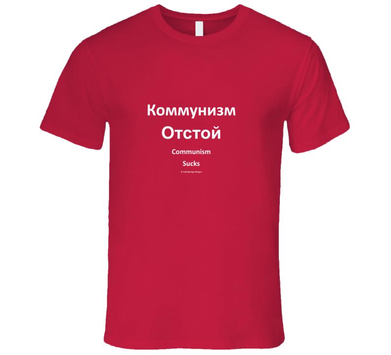 Communism Sucks Russian Language Shirt Premium Gift T Shirt