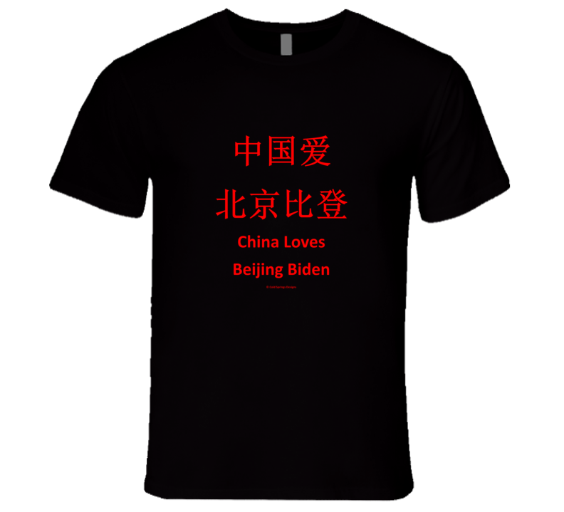 China Loves Beijing Biden Chinese Language Premium Gift T Shirt