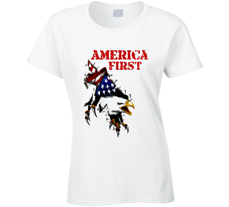 America First  United States Usa 1st Premium Patriotic Gift Ladies T Shirt