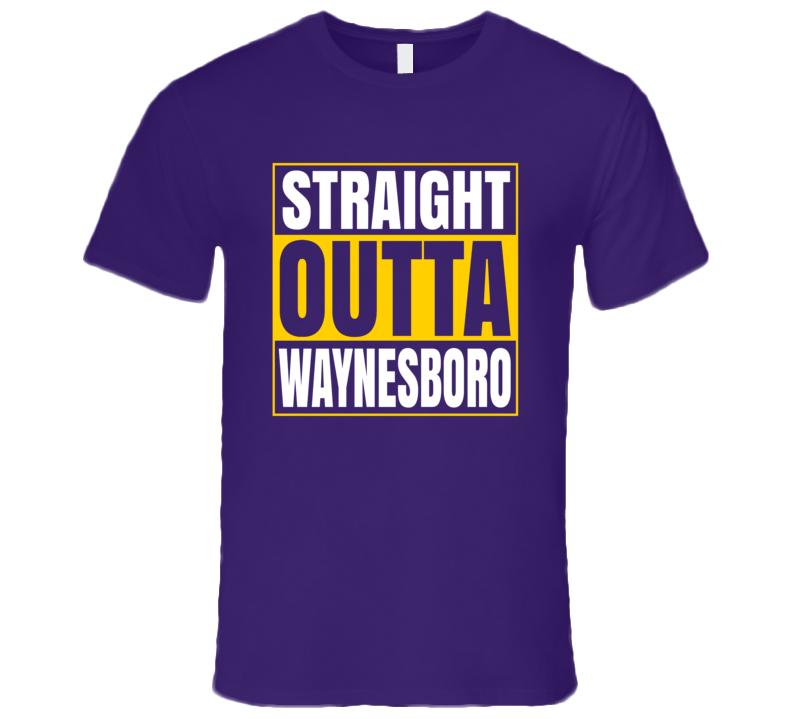 Straight Outta Waynesboro Virginia Premium Gift T Shirt