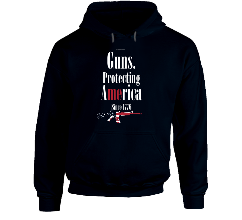 Guns Protecting Me America Since 1776 Gun Right 2a Gift Hoodie