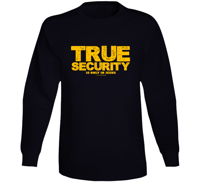 True Security Is Only In Jesus Premium Christian Gift Bible Long Sleeve T Shirt