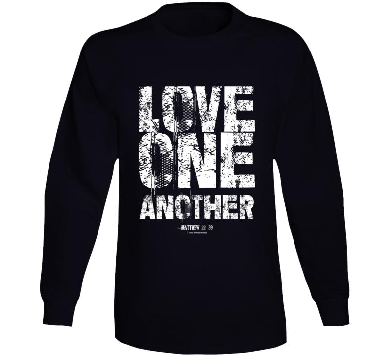 Love One Another Matthew 22:39 Christian Gift Bible Long Sleeve T Shirt