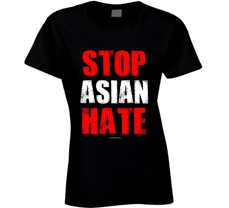 Stop Asian Hate Premium Gift Asian Lives Matter Ladies T Shirt