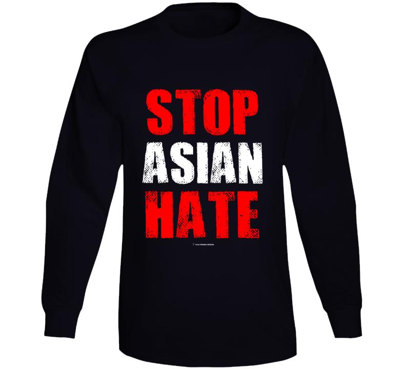 Stop Asian Hate Premium Gift Asian Lives Matter Long Sleeve T Shirt