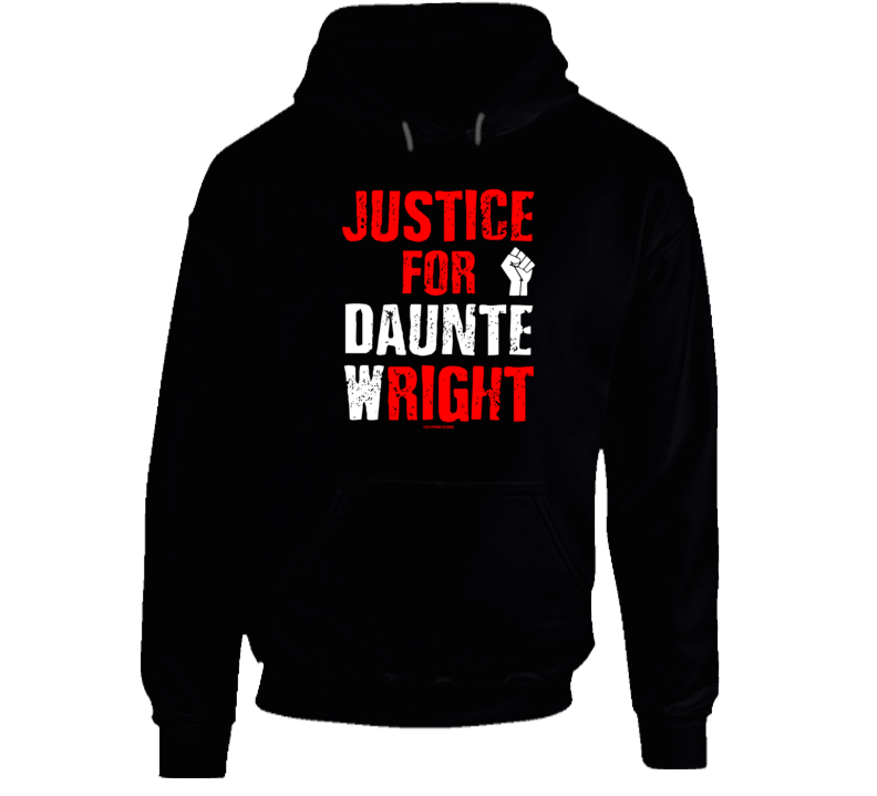 Justice For Daunte W Right Black Lives Gift Cold Springs Designs Hoodie