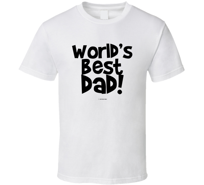 World's Best Dad Fathers Dat Gift Cold Springs Designs T Shirt