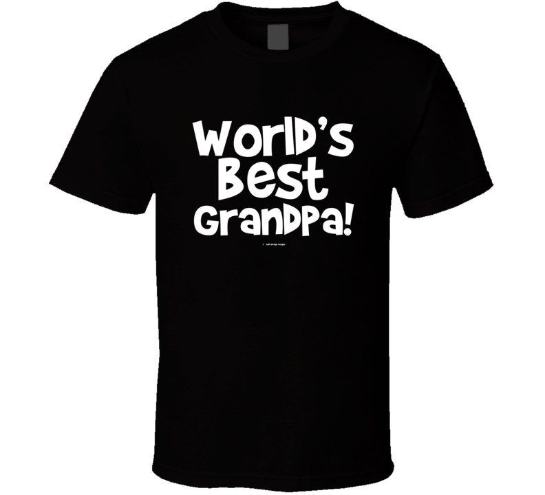 World's Best Grandpagift  Fathers Day Dad Cold Springs Designs T Shirt