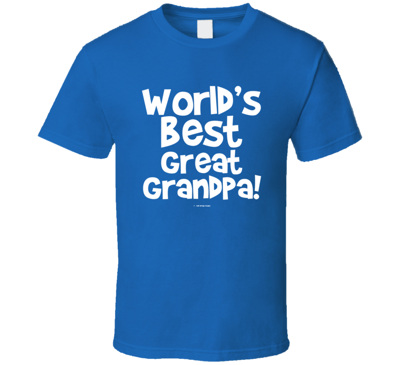 World's Best Great Grandpa Gift  Fathers Day Dad Cold Springs Designs T Shirt