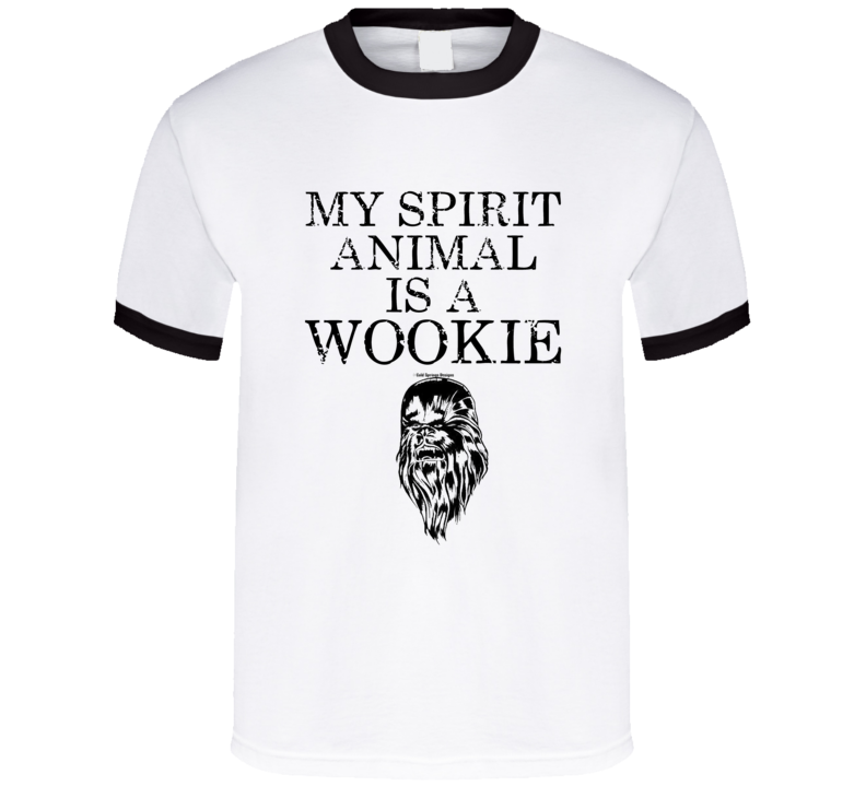 My Spirit Animal Is A Wookie Funny Star Gift T Shirt
