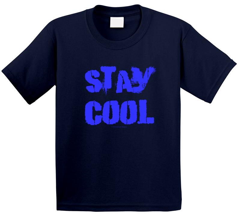 Stay Cool Fun Summer Summertime Gift T Shirt