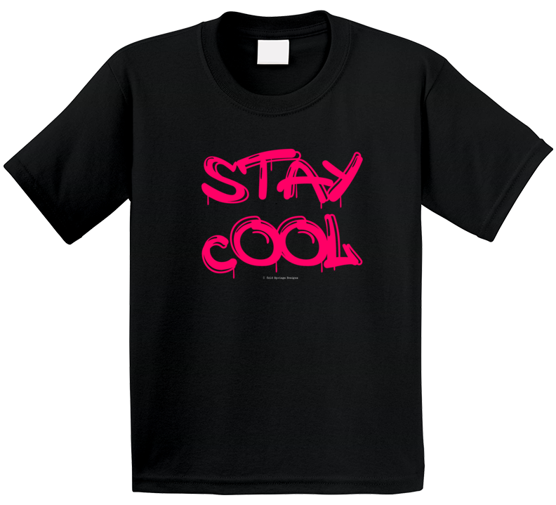 Stay Cool Funny Gift Summer Graffiti Cold Springs Designs T Shirt