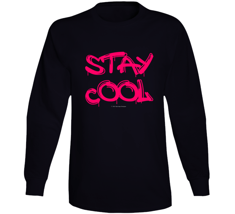 Stay Cool Funny Gift Summer Graffiti Cold Springs Designs Long Sleeve T Shirt