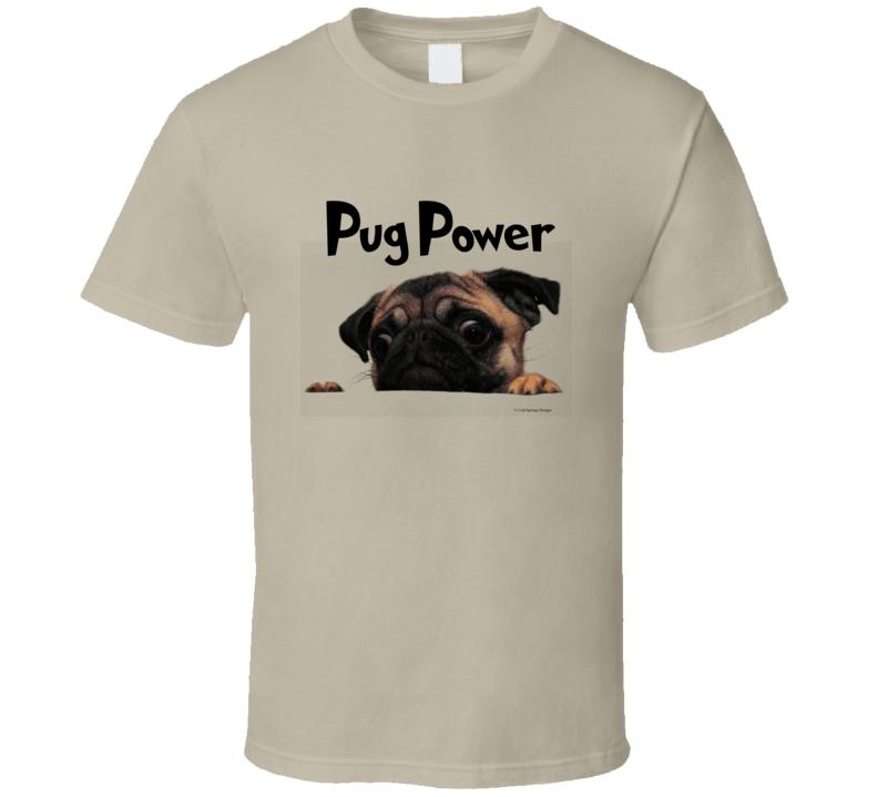 Pug Power Cute Dog Pugs Gift Dog Lovers T Shirt