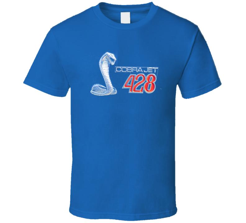 Ford 428 Cobra Jet Snake Shirt Musclecar 1968 1969 Gift T Shirt