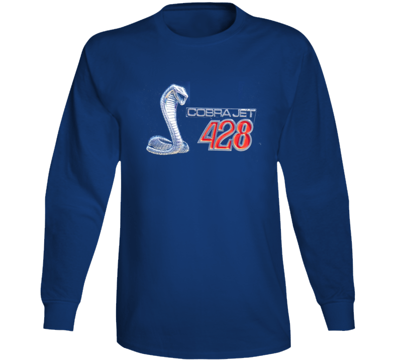 Ford 428 Cobra Jet Snake Shirt Musclecar 1968 1969 Gift Long Sleeve T Shirt