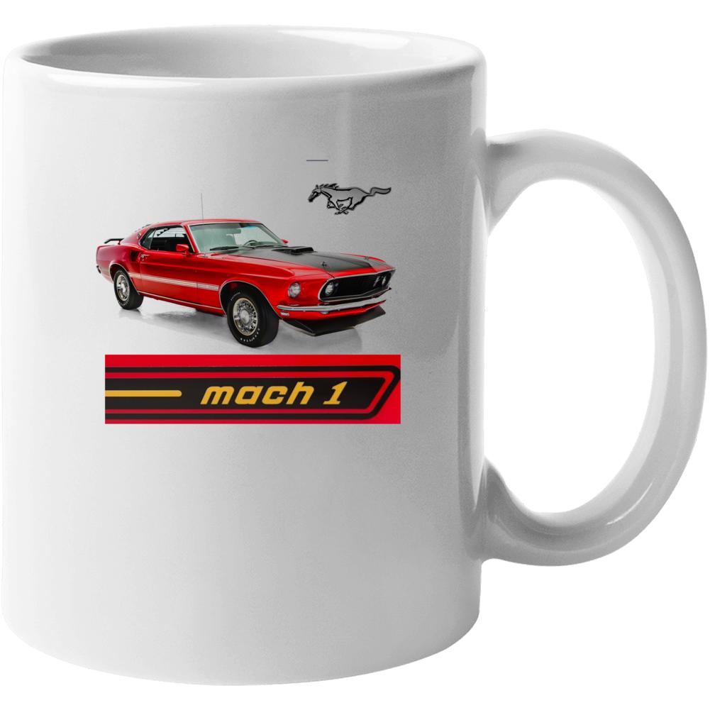 1969 Ford Mustang Mach 1 Musclecar Gift Mug Mug